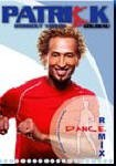 DANCE REMIX WITH PATRICK GOUDEAU DVD