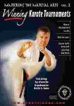 MARTIAL ARTS VOL. 2: WINNING KARATE TOURNAMENTS